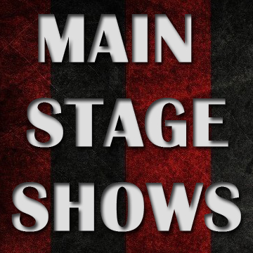 MAIN STAGE SHOWS: FEBRUARY LIST